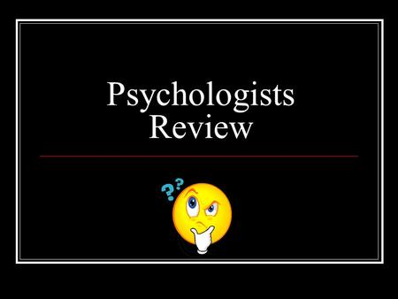 Psychologists Review. Q: Sleeping is an example of what type of behaviour?