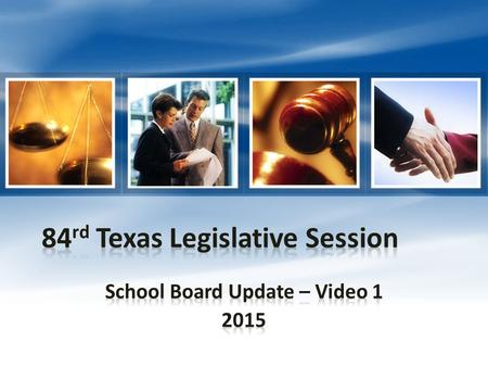 And now…. 84 th Legislature Public Education Video 1 Presented by David Backus, Underwood Law Firm  1 hour, 12 minutes.