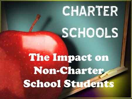The Impact on Non-Charter School Students. $11,726 per pupil.