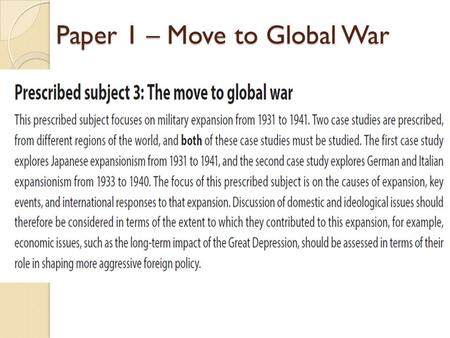 Paper 1 – Move to Global War