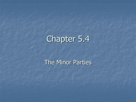"Chapter 5.4 The Minor Parties. The First ""Third"" Party The Anti-Masons (1831) The Anti-Masons (1831) Opposition to Freemasonry Opposition to Freemasonry."