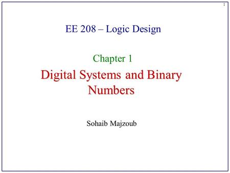 Digital system and binary numbers ppt