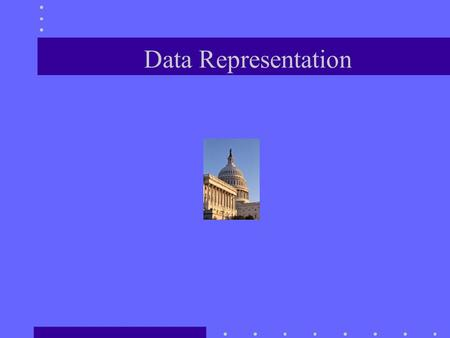 Data Representation. Topics Bit patterns Binary numbers Data type formats Character representation Integer representation Floating point number representation.