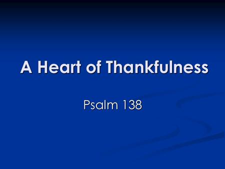 A Heart of Thankfulness