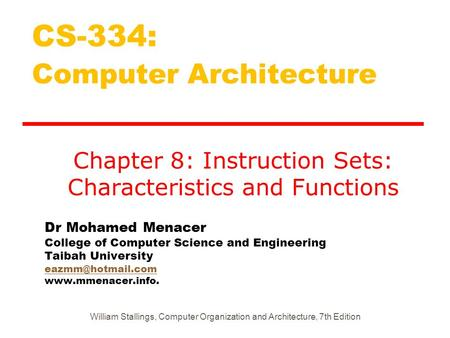 Dr Mohamed Menacer College of Computer Science and Engineering Taibah University  CS-334: Computer.