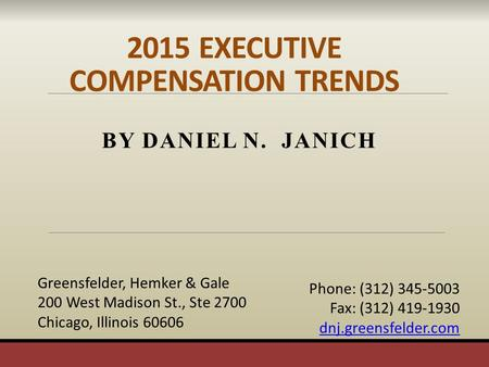 2015 EXECUTIVE COMPENSATION TRENDS