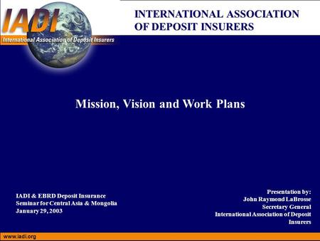 Mission, Vision and Work Plans