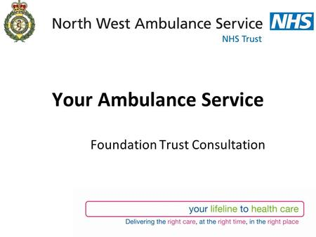 Your Ambulance Service Foundation Trust Consultation.