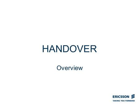 Slide title In CAPITALS 50 pt Slide subtitle 32 pt HANDOVER Overview.