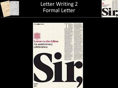 Letter Writing 2 A Formal Letter Letter Writing 2 Formal Letter.