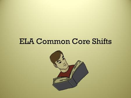 ELA Common Core Shifts. Shift 1 Balancing Informational & Literary Text.