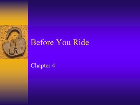 Before You Ride Chapter 4. Pre-Ride Inspection Identify The Controls Parking BrakeHand Brake Levers Foot Brake Lever / PedalThrottle Ignition SwitchFuel.