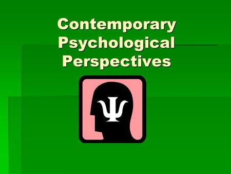 Contemporary Psychological Perspectives. Elephant Tale.