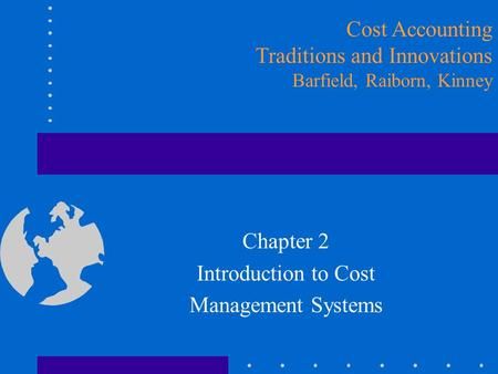 Chapter 2 Introduction to Cost Management Systems