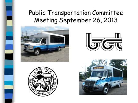 Public Transportation Committee Meeting September 26, 2013.
