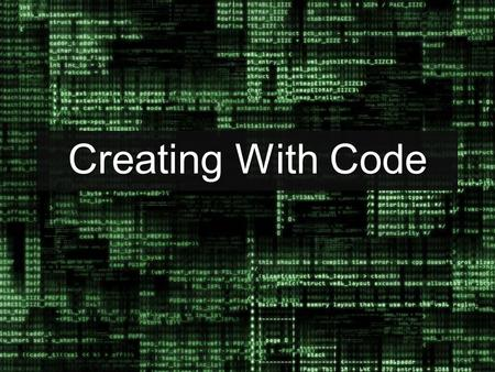Creating With Code.
