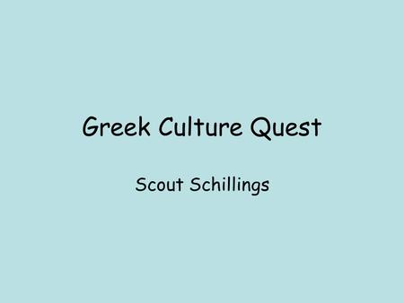 Greek Culture Quest Scout Schillings. Art, Architecture, and Writing There are many temples, but theaters were also built during the Hellenistic period.