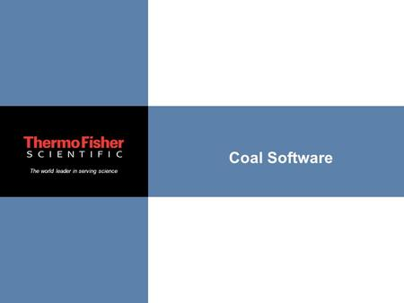 The world leader in serving science Coal Software.