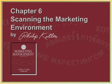 6-1 Chapter 6 Scanning the Marketing Environment by.
