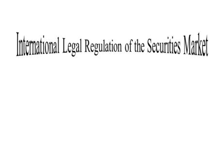 OUTLINE Introduction Background of Securities Regulation Objective of Securities Regulation Violations under the Securities Industry Law The Securities.