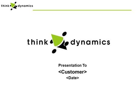 Presentation To. Mission Think Dynamics is in the business of automating the management of data center resources thereby enabling senior IT executives.