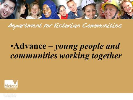Advance – young people and communities working together.