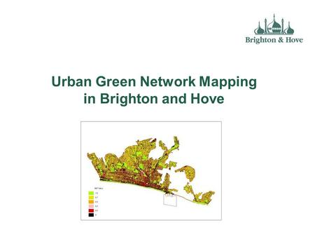 Urban Green Network Mapping in Brighton and Hove.