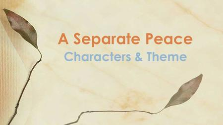 "a character analysis of gene in the novel a separate peace by john knowles As a reader, you'll go so deep inside the main character, gene  a separate peace is  10 responses to ""old school sundays: john knowles's."
