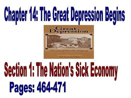 "Americans prosperous called ""Roaring 20's"" Depression started in 1929 with the crash of the Stock Market."