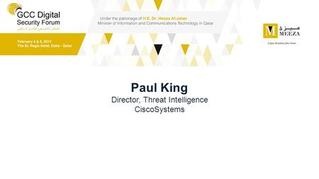 Paul King Director, Threat Intelligence CiscoSystems.