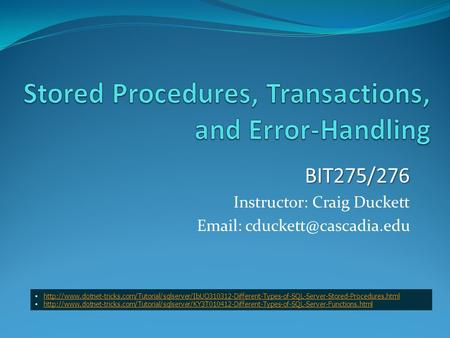 Stored Procedures, Transactions, and Error-Handling