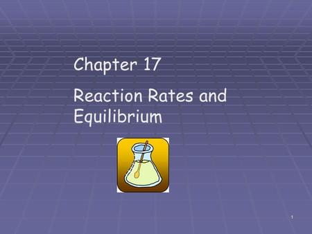 1 Chapter 17 Reaction Rates and Equilibrium 2 Collision Theory When one substance is mixed with another, the two substances do not react on a macroscopic.