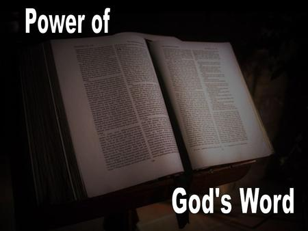 """For the word of God is living and powerful, and sharper than any two-edged sword..."" Heb. 4:12 NKJV The Word is like it's author."