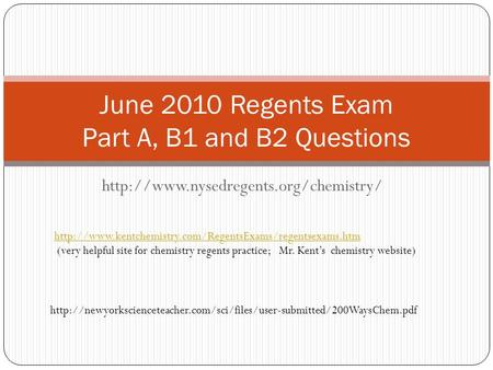 June 2010 Regents Exam Part A, B1 and B2 Questions  (very.
