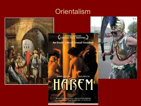 "Orientalism. Edward Said: 1935-2003 Wrote Orientalism (1979), a critique of the representation of ""the Orient"" in Western scholarship (primarily French."