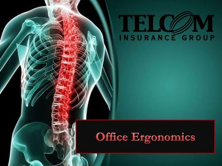 Ergonomics is the study of the kind of work you do, the environment you work in, and the tools you use to do your job. The goal of office ergonomics is.
