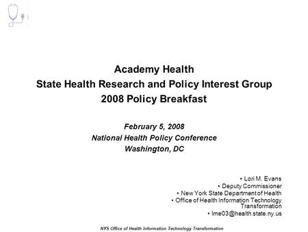 1 Manatt Health Solutions NYS Office of Health Information Technology Transformation Academy Health State Health Research and Policy Interest Group 2008.