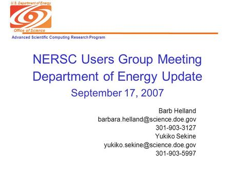 U.S. Department of Energy Office of Science Advanced Scientific Computing Research Program NERSC Users Group Meeting Department of Energy Update September.