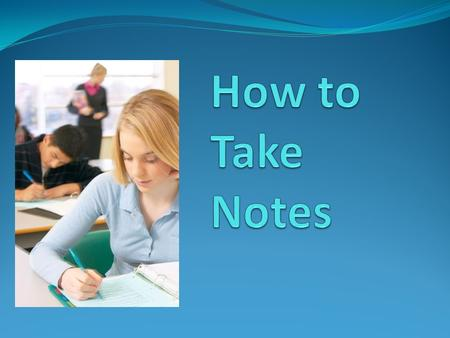 Cornell Notes Key Ideas Main Points Titles of Powerpoint Slides Vocabulary Words Detailed information Definitions of Words Example problems This is YOUR.