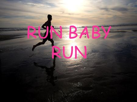RUN BABY RUN. Introduction Have you ever wondered which gender can run further in 10 min. Well that's why I picked this project. I've always wanted to.