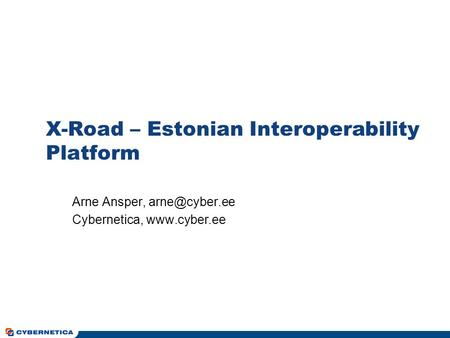 X-Road – Estonian Interoperability Platform