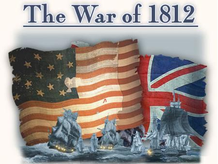 War of 1812 Video James Madison & the War of 1812  1812.