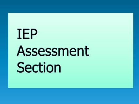 1. Classroom-Based Assessments 2. District-Wide Assessments 3. State Academic Assessments 4. State Assessment of Language Proficiency 5. Assessment Accommodations.