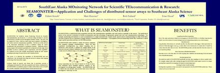 SouthEast Alaska MOnitoring Network for Scientific TElecommunication & Research: SEAMONSTER—Application and Challenges of distributed sensor arrays to.