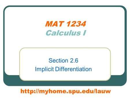 MAT 1234 Calculus I Section 2.6 Implicit Differentiation
