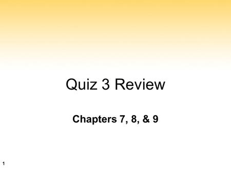 Chapters 7, 8, & 9 Quiz 3 Review 1. 2 Algorithms Algorithm A set of unambiguous instructions for solving a problem or subproblem in a finite amount of.