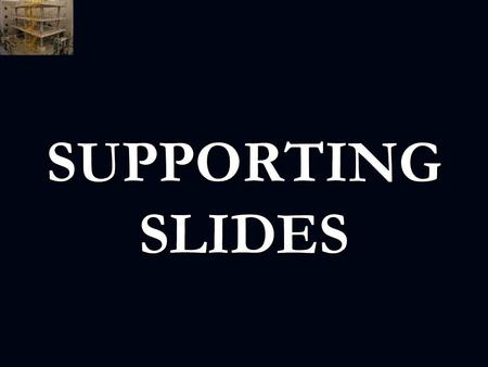 SUPPORTING SLIDES. Rigid and Flexible Assumption.