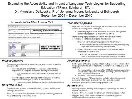 Expanding the Accessibility and Impact of Language Technologies for Supporting Education (TFlex): Edinburgh Effort Dr. Myroslava Dzikovska, Prof. Johanna.