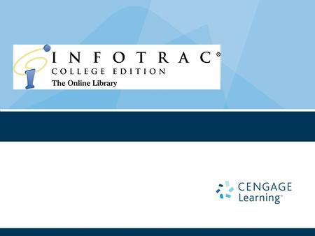 2 InfoTrac College Edition Over 20 million online articles. Nearly 6,000 full-text journals Instant access to periodicals. Includes journals, magazines,