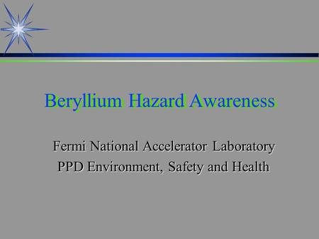 Beryllium Hazard Awareness